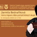 Jarmila Bednaříková: Homo migrantis - dějiny pohybů lidských skupin, 6. listopadu 2020