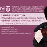 Leona Plášilová: Zneužívání dětí na internetu: rizikové faktory, typologie pachatelů a možnosti zkoumání, 11. prosince 2020