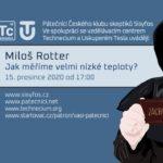 Miloš Rotter: Jak měříme velmi nízké teploty? 15. prosince 2020