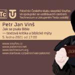 Petr Jan Vinš: Jak se psala Bible — textová kritika a biblické mýty, 5. ledna 2021