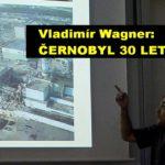 Vladimír Wagner: Černobyl 30 let poté, 16. září 2016