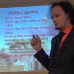 Jaroslav Houdek: Veselé příhody z terorismu, 13. února 2015