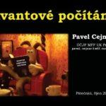 Pavel Cejnar: Kvantové počítání, 2. října 2015