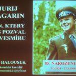Milan Halousek: Gagarin nás všechny pozval do vesmíru, 8. března 2019