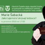Marie Šabacká: Jaká tajemství skrývají ledovce? 4. prosince 2020