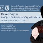 Pavel Cejnar: Proč jsou fyzikální vzorečky jednoduché?, 18. listopadu 2020