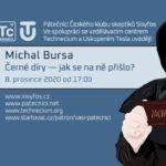 Michal Bursa: Černé díry — jak se na to přišlo? 8. prosince 2020