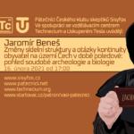Jaromír Beneš: Změny sídelní struktury a otázky kontinuity obyvatel na území Čech v době poledové: pohled soudobé archeologie a biologie, 16. února 2021