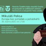 Mikuláš Peksa: Evropa bez pohádek a pohádkářů, 30. dubna 2021