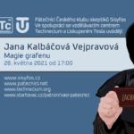 Jana Kalbáčová Vejpravová: Magie grafenu (28. května 2021)