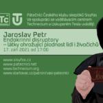 Jaroslav Petr: Endokrinní disruptory - látky ohrožující plodnost lidí i živočichů, 17. září 2021